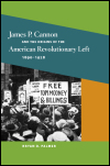 link to catalog page, James P. Cannon and the Origins of the American Revolutionary Left, 1890-1928