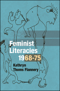 Cover for FLANNERY: Feminist Literacies, 1968-75. Click for larger image