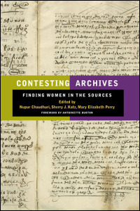Cover for CHAUDHURI: Contesting Archives: Finding Women in the Sources. Click for larger image