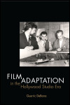 link to catalog page, Film Adaptation in the Hollywood Studio Era