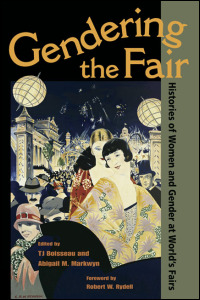 Cover for BOISSEAU: Gendering the Fair: Histories of Women and Gender at World's Fairs. Click for larger image