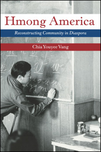 Cover for VANG: Hmong America: Reconstructing Community in Diaspora. Click for larger image