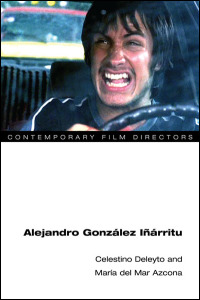 Cover for DELEYTO: Alejandro Gonzalez Inarritu. Click for larger image