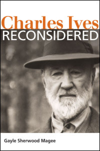 Cover for Magee: Charles Ives Reconsidered. Click for larger image