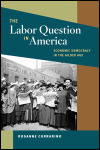 link to catalog page, The Labor Question in America