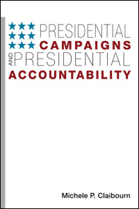 Cover for blaibourn: Presidential Campaigns and Presidential Accountability. Click for larger image