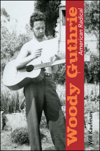 Woody Guthrie, American Radical - Cover