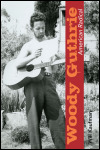 link to catalog page, Woody Guthrie, American Radical