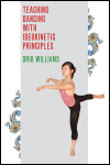 link to catalog page, Teaching Dancing with Ideokinetic Principles