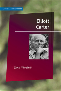 Cover for wierzbicki: Elliott Carter. Click for larger image