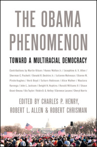 Cover for henry: The Obama Phenomenon: Toward a Multiracial Democracy. Click for larger image