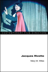 Cover for wiles: Jacques Rivette. Click for larger image