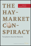 link to catalog page, The Haymarket Conspiracy