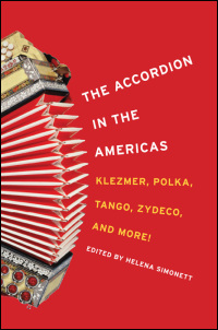 Cover for simonett: The Accordion in the Americas: Klezmer, Polka, Tango, Zydeco, and More!. Click for larger image