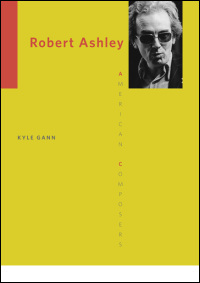 Cover for gann: Robert Ashley. Click for larger image