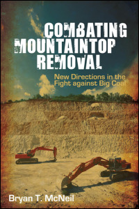Cover for mcneil: Combating Mountaintop Removal: New Directions in the Fight against Big Coal. Click for larger image