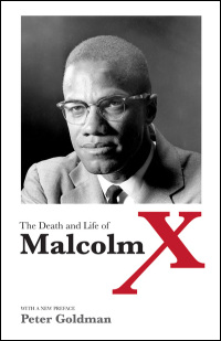 Cover for GOLDMAN: The Death and Life of Malcolm X. Click for larger image