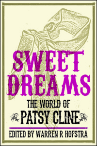 Cover for Hofstra: Sweet Dreams: The World of Patsy Cline. Click for larger image