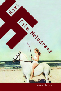 Cover for Heins: Nazi Film Melodrama. Click for larger image