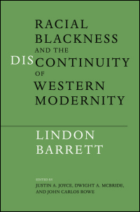 Racial Blackness and the Discontinuity of Western Modernity - Cover