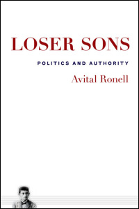 Cover for Ronell: Loser Sons: Politics and Authority. Click for larger image