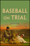 link to catalog page, Baseball on Trial