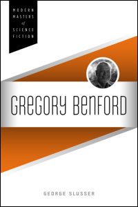 Cover for Slusser: Gregory Benford. Click for larger image