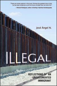 Cover for N___: Illegal: Reflections of an Undocumented Immigrant. Click for larger image