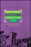 link to catalog page, Watching Women's Liberation, 1970