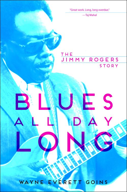 Ui Press Wayne Everett Goins Blues All Day Long The Jimmy