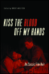 link to catalog page, Kiss the Blood Off My Hands