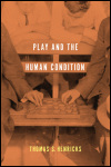 link to catalog page, Play and the Human Condition