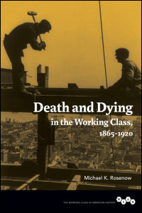 Death and Dying in the Working Class, 1865-1920 - Cover