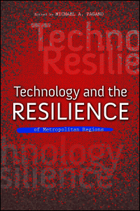 Cover for Pagano: Technology and the Resilience of Metropolitan Regions. Click for larger image