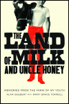 link to catalog page, The Land of Milk and Uncle Honey