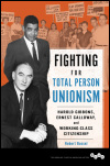 link to catalog page BUSSEL, Fighting for Total Person Unionism
