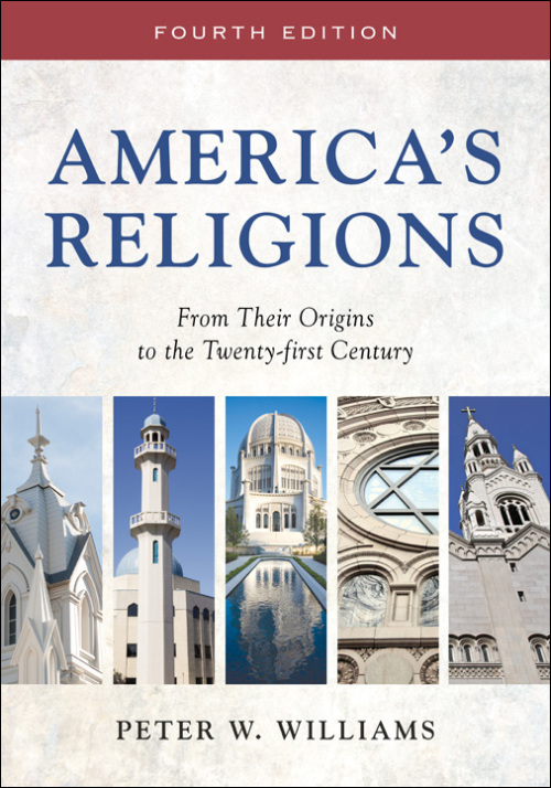 Ui Press Peter W Williams Americas Religions From Their