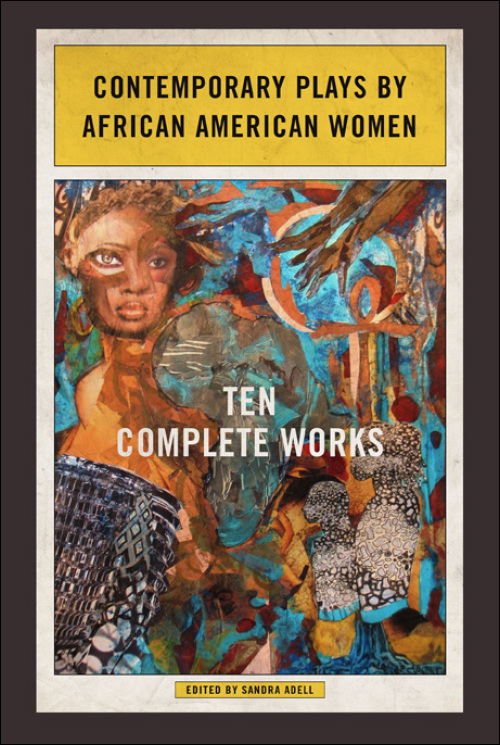 Ui Press Edited By Sandra Adell Contemporary Plays By African