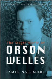Cover for NAREMORE: The Magic World of Orson Welles. Click for larger image