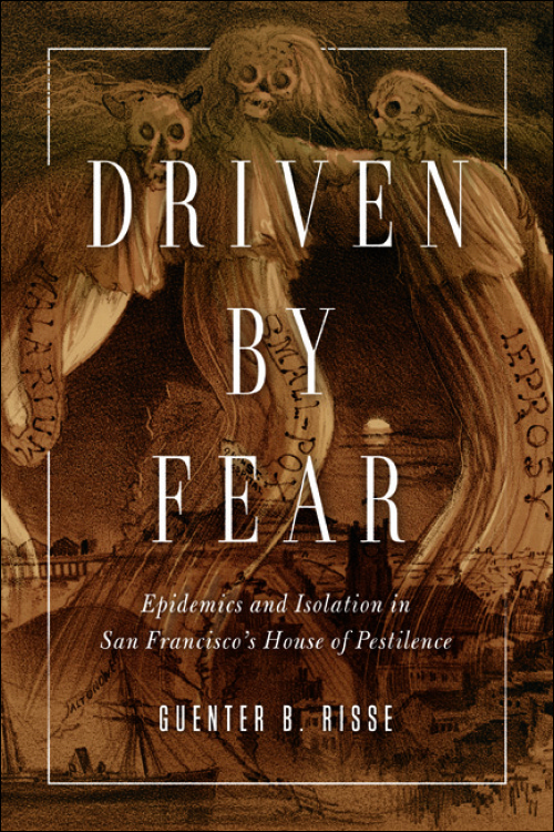 Plague, Fear, and Politics in San Franciscos Chinatown