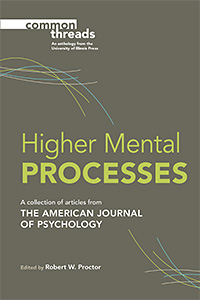Cover for Proctor: Higher Mental Processes: A Collection of Articles from the American Journal of Psychology. Click for larger image