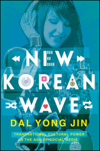 Cover for Jin: New Korean Wave: Transnational Cultural Power in the Age of Social Media. Click for larger image