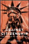 link to catalog page, Against Citizenship