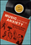 link to catalog page WIERZBICKI, Music in the Age of Anxiety