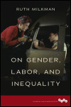 link to catalog page MILKMAN, On Gender, Labor, and Inequality