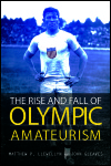 link to catalog page LLEWELLYN, The Rise and Fall of Olympic Amateurism