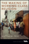 link to catalog page PEHL, The Making of Working-Class Religion
