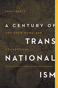 Cover for Green: A Century of Transnationalism: Immigrants and Their Homeland Connections. Click for larger image