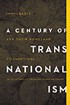 link to catalog page, A Century of Transnationalism