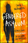 link to catalog page, Gendered Asylum
